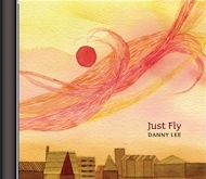 Danny Lee - Just Fly